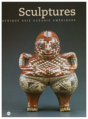 9782711837717: Sculptures : Afrique, Asie, Océanie et Amériques