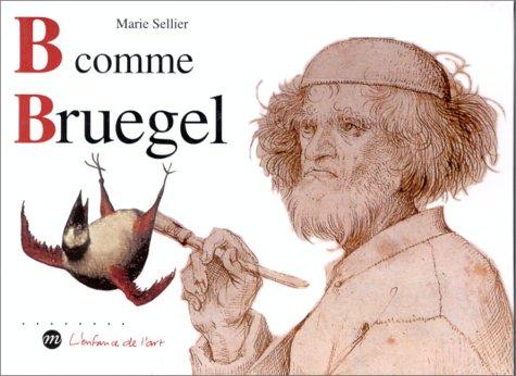 B comme Bruegel: Sellier, Marie; Bruegel,