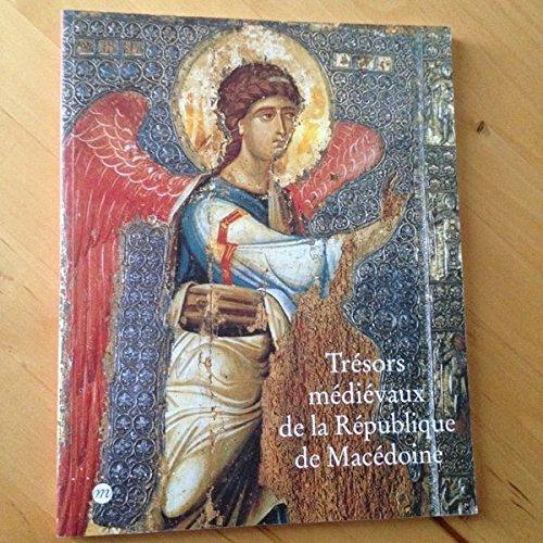 9782711838455: Trésors médiévaux de la république de Macédoine