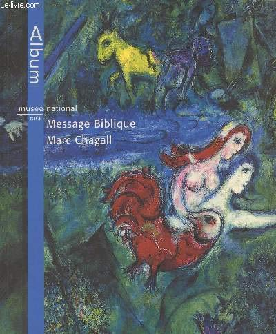 Musee national Message biblique Marc Chagall, Nice: Foray, Jean-Michel