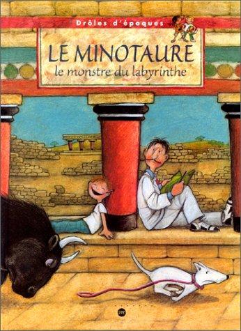 9782711839438: LE MINOTAURE. Le monstre du labyrinthe