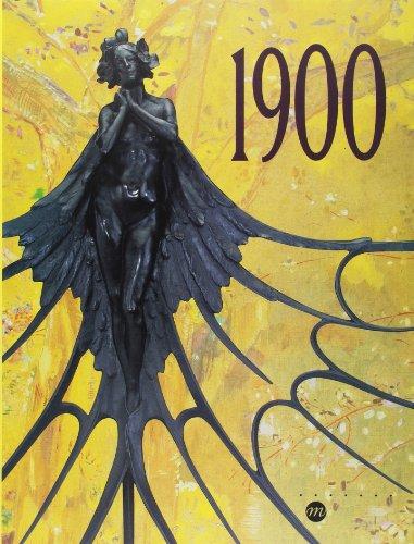 1900: Galeries nationales du Grand Palais, Paris, 14 mars-26 juin, 2000 (French Edition): Philippe;...
