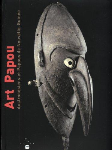 9782711840342: L'art papou : Austronésiens et Papous de Nouvelle-Guinée