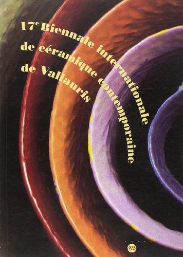 17E BIENNALE INTERNATIONALE DE CÉRAMIQUE CONTEMPORAINE DE VALLAURIS: COLLECTIF