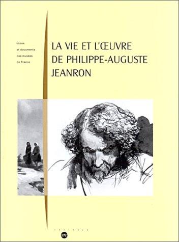 9782711840779: La vie et l'oeuvre de Philippe-Auguste Jeanron