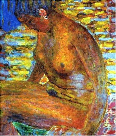 Pierre Bonnard: [exposition Organisee Par La Fondation Dina Vierny-Musee Maillol . Du 31 Mai Au 9 ...