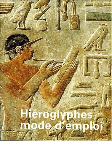 9782711841103: Hiéroglyphes mode d'emploi (Chercheurs d'art)