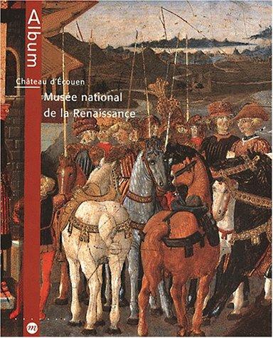 9782711841615: Château d'Ecouen: Musée national de la renaissance