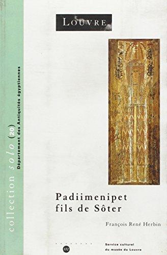 9782711842384: Padiimenipet fils de Sôter. Histoire d'une famille dans l'Egypte romaine (Solo)