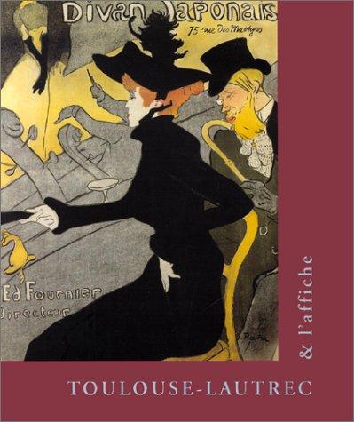 9782711844098: Toulouse-Lautrec & l'affiche