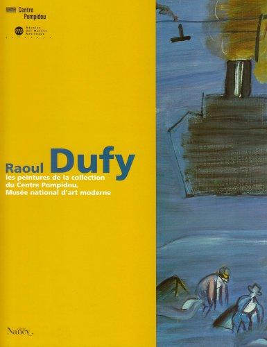 9782711844272: Raoul Dufy: Les peintures de la collection du Centre Pompidou, Musée national d'art moderne