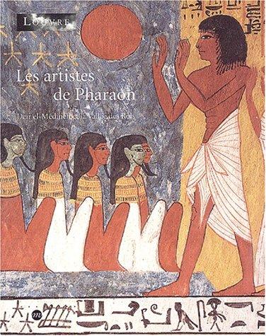 9782711844494: Les artistes de Pharaon. Deir el-M�dineh et la Vall�e des Rois