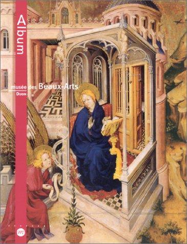 9782711844722: Album : Musée des Beaux-Arts de Dijon