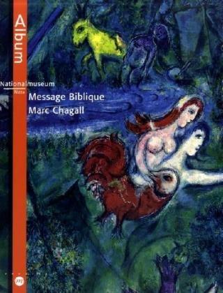 Message Biblique. National Museum Nizza. Album.: Rossini-Paquet, Franc and