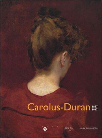 9782711845538: Carolus-Duran. 1837-1917