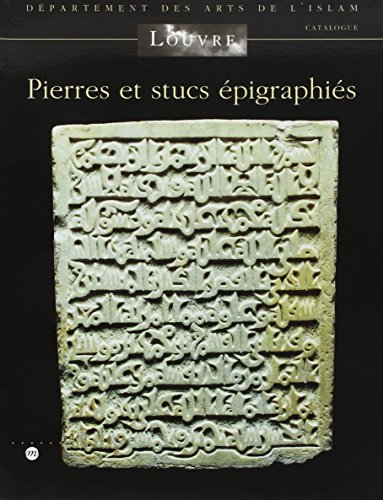 Pierres et Stucs Epigraphies (French Edition): Collectif