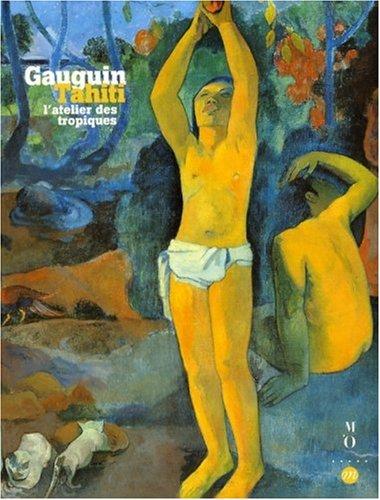 9782711845767: Gauguin à Tahiti : L'atelier des tropiques