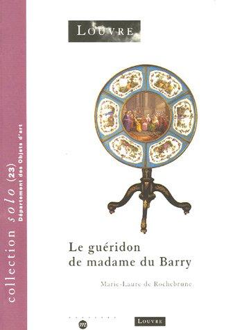 9782711846108: Le guéridon de madame du Barry (collection solo, 23)