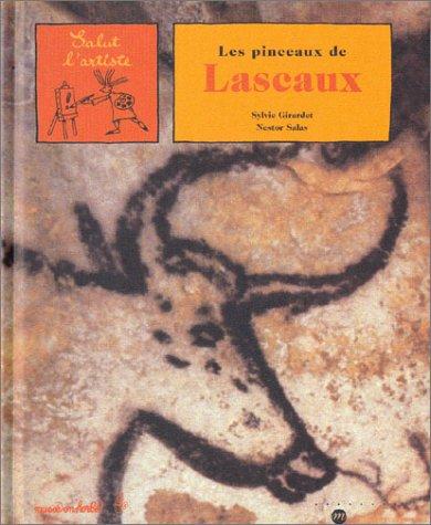 9782711846382: Les pinceaux de Lascaux (French Edition)