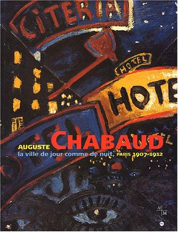 9782711847211: Auguste Chabaud : La ville de jour comme de nuit, Paris 1907-1912