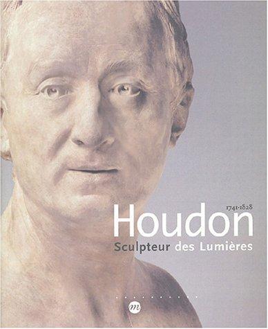 9782711847396: Houdon : Sculpteur des lumières, 1741-1828