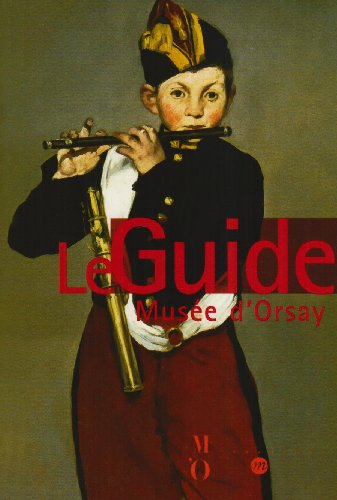 9782711847631: Mus�e d'Orsay : Le guide des collections