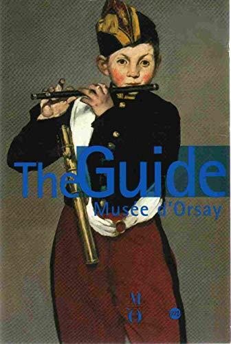 The Guide: Musee D'Orsay: Collectif