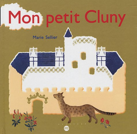 MON PETIT CLUNY: SELLIER MARIE