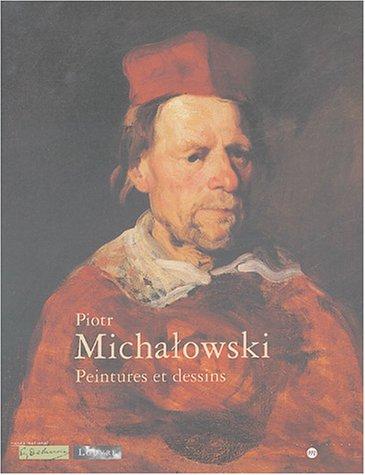 9782711848614: Piotr Michalowski : Peintures et dessins
