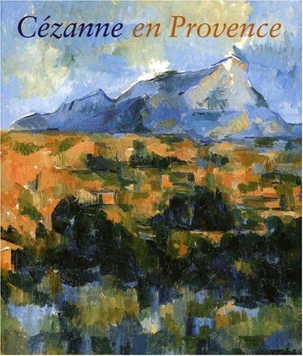 9782711849062: Cézanne en Provence (French Edition)