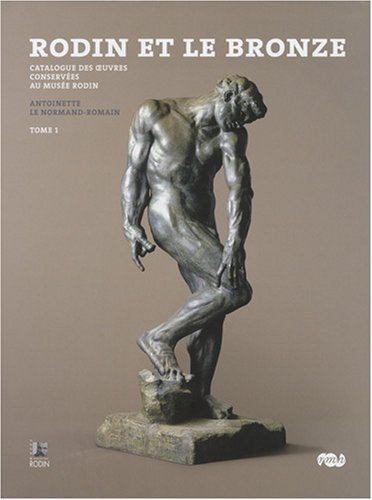 9782711849314: Rodin et le bronze (French Edition)
