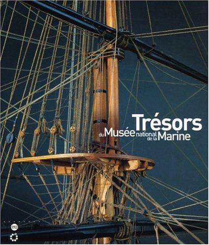 TRÉSORS DU MUSÉE NATIONAL DE LA MARINE: COLLECTIF