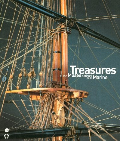 Treasures of the Musee National de la Marine (French Edition): COLLECTIF