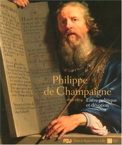 9782711852420: Phillipe de Champaigne : Entre politique et dévotion (1602-1674)