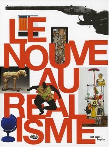 Le Nouveau Réalisme (French Edition) (2711852482) by Cécile Debray