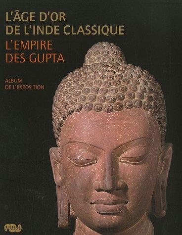 9782711852895: L'âge d'or de l'Inde classique : L'empire des Gupta