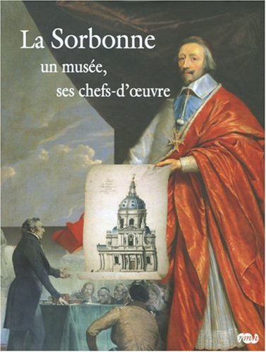 La Sorbonne (French Edition): Jacques Foucart Alexandre Gady