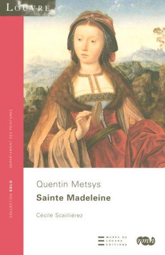 9782711853335: Sainte Madeleine : Quentin Metsys