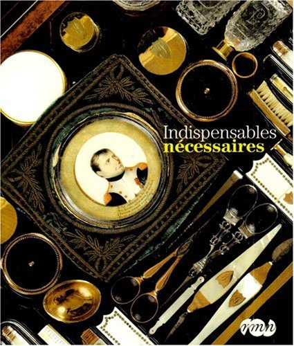 9782711853595: Indispensables nécessaires (French Edition)