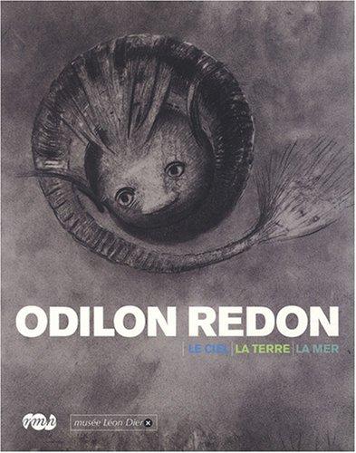9782711853984: Odilon Redon : Le ciel, la terre, la mer