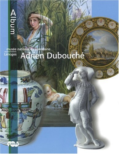MUSÉE NATIONAL DE PORCELAINE : ADRIEN DUBOUCHÉ- LIMOGES: PAUL CÉLINE