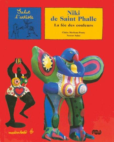 9782711854790: Niki de Saint Phalle : La fée des couleurs