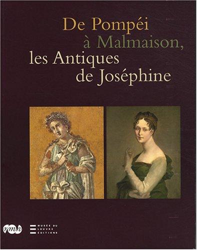 9782711854912: De Pompéi à Malmaison, les Antiques de Joséphine