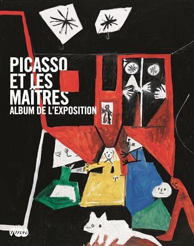 9782711855230: Picasso et les maîtres : Album de l'exposition