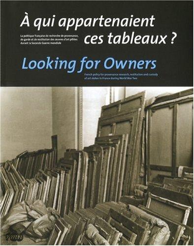 A qui appartenaient ces tableaux ? (French Edition): Collectif