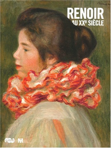 9782711855872: Renoir au xxe siecle.