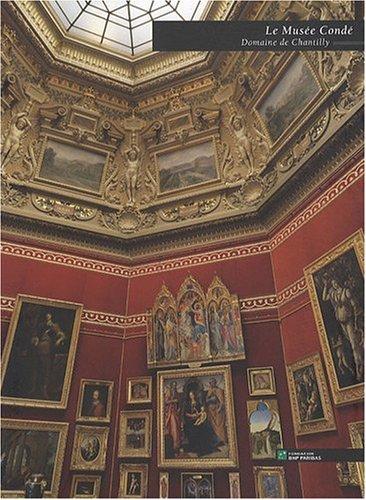 Le Musée Condé, Domaine de Chantilly (French Edition): Nicole ...