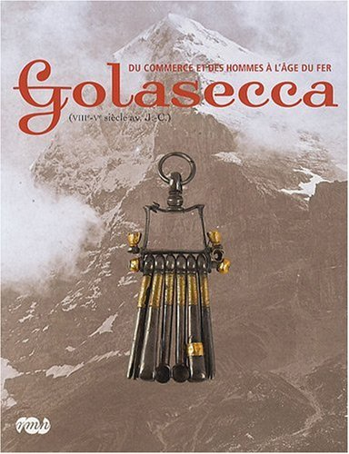 Golasecca (VIIIe-Ve siècle avant J-C) (French Edition): Collectif