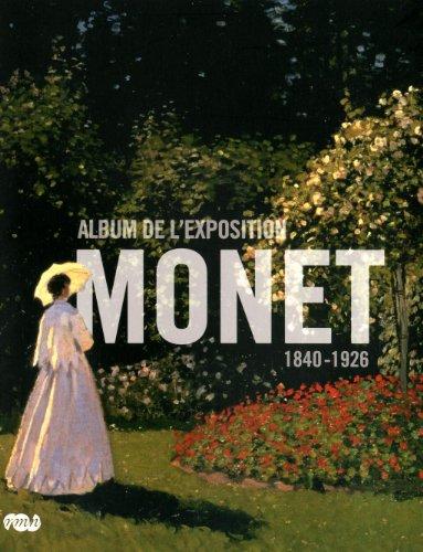 MONET : ALBUM DE L'EXPOSITION 1840-1926: COLLECTIF