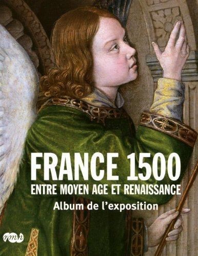 9782711857005: France 1500 : Entre Moyen Age et Renaissance
